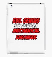 Evil Genius .. Mechanical Engineer iPad Case/Skin