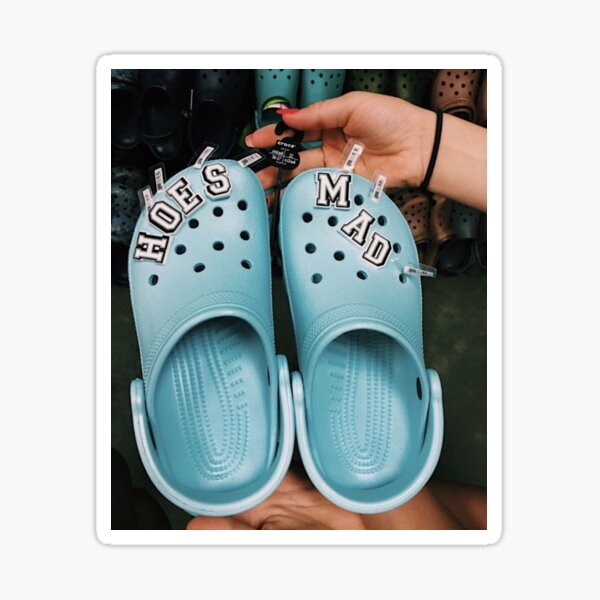 Hoes Mad Crocs Stickers   Redbubble
