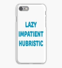 LAZY IMPATIENT HUBRISTIC - 3 Virtues of a Programmer Blue Font iPhone Case/Skin