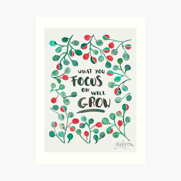 What you focus on will grow Sage & Bronze Art Print