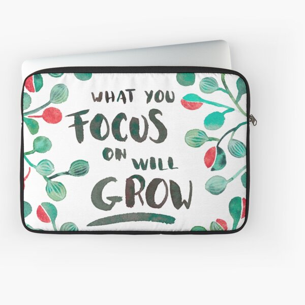 What you focus on will grow -  Sage & Bronze palette Laptop Sleeve