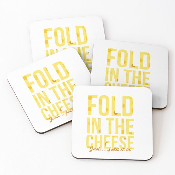 fold in the cheese Coasters (Set of 4)