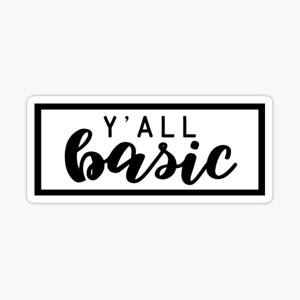 Y'all Basic Sticker