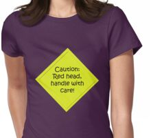 Caution redhead Womens Fitted T-Shirt