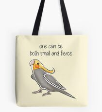 Small and Fierce Tote Bag