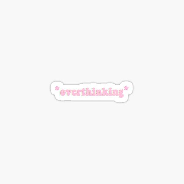 *overthinking* Sticker