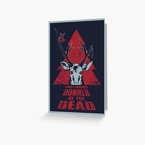 Donner of the Dead Greeting Card
