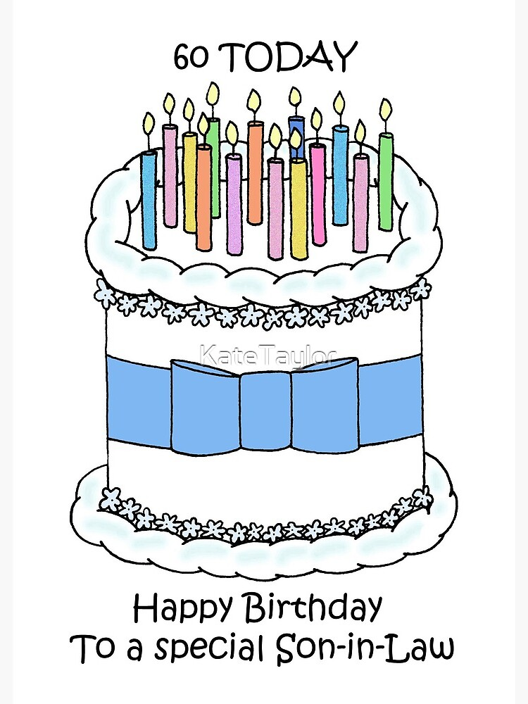 Pleasant Son In Law Happy 60Th Birthday Cake And Candles Greeting Card Funny Birthday Cards Online Alyptdamsfinfo