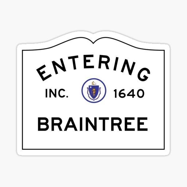 Entering Braintree - Commonwealth of Massachusetts Road Sign Sticker
