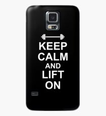 KEEP CALM AND LIFT ON - Gym Design for Lifters - White on Black Case/Skin for Samsung Galaxy