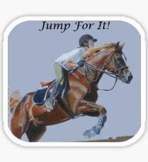 Jump For It! Horse T-Shirt Sticker