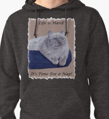 Life is Hard! It's Time For a Nap! Himalayan Cat T-Shirt T-Shirt