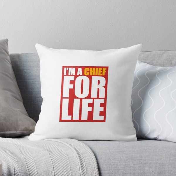 I'm a chief for life Throw Pillow