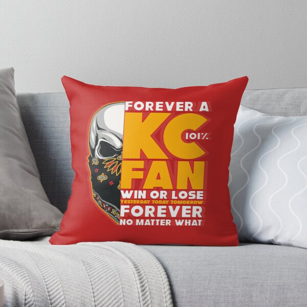 Forever Kansas City win or lose yesterday today tomorrow Throw Pillow