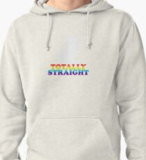 Totally Straight Pullover Hoodie