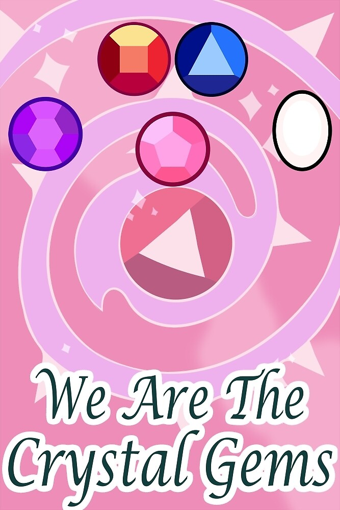 We Are The Crystal Gems by CaptainCroc