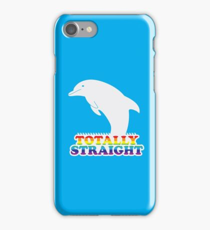 Totally Straight: Dolphin Edition iPhone Case/Skin