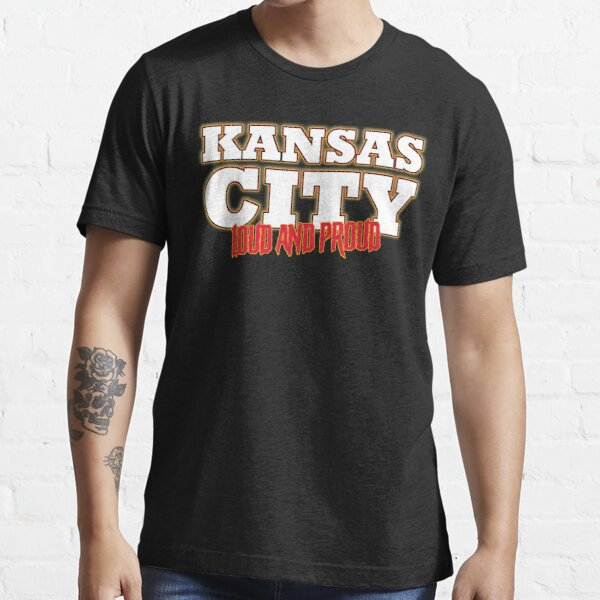 My Kansas City loud and proud Essential T-Shirt