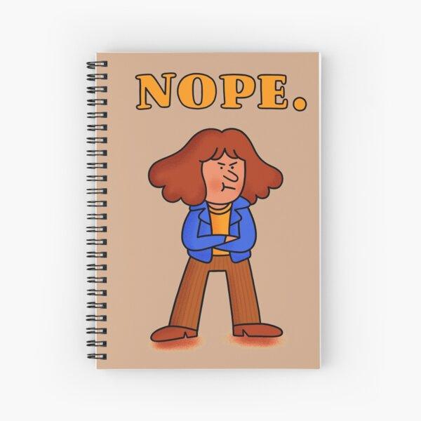 Nope. Spiral Notebook