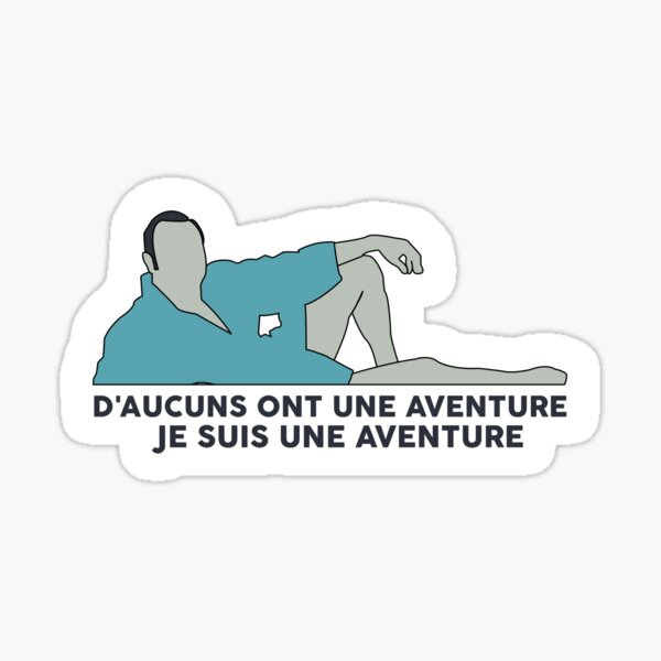 Je suis une aventure - OSS 117 Sticker