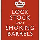 Lock, Stock and Two Smoking Barrels by Matt Owen