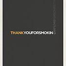 Thank You for Smoking by Matt Owen