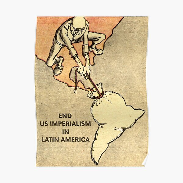 """""""End US Imperialism in Latin America"""" Anti-imperialist Art Poster"""