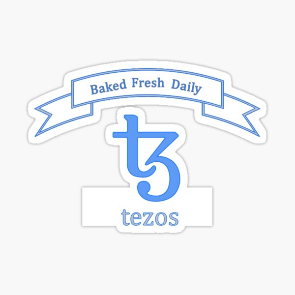 Freshly baked Tezos Sticker