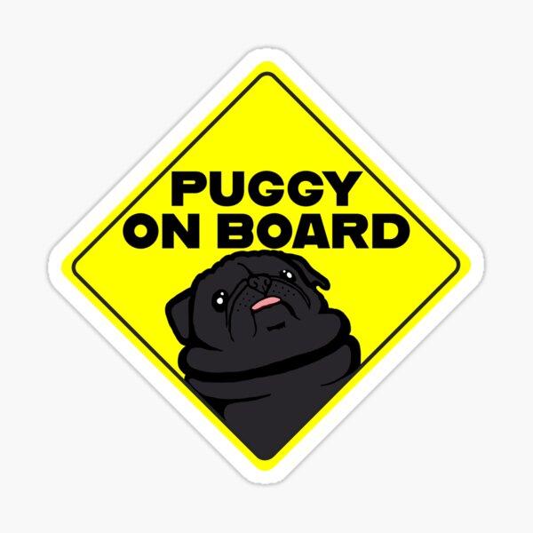 Puggy On Board: Baby On Board Spoof (black) Sticker