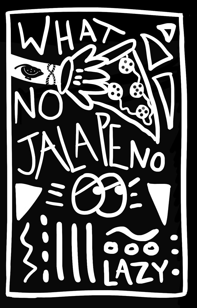 no jalapeno by skyedrawnot
