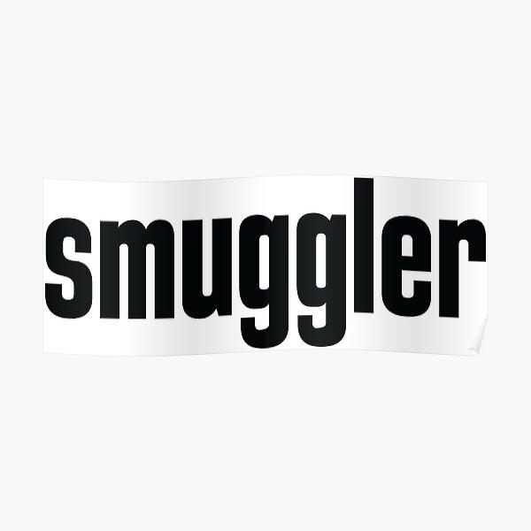 Smuggler Poster