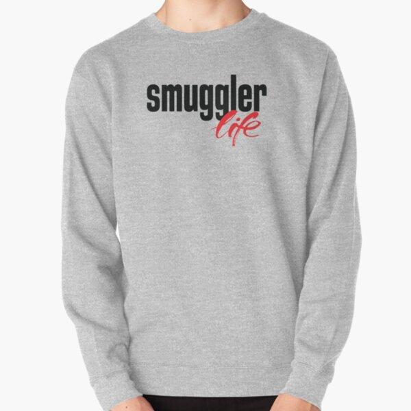 Smuggler Life Pullover Sweatshirt