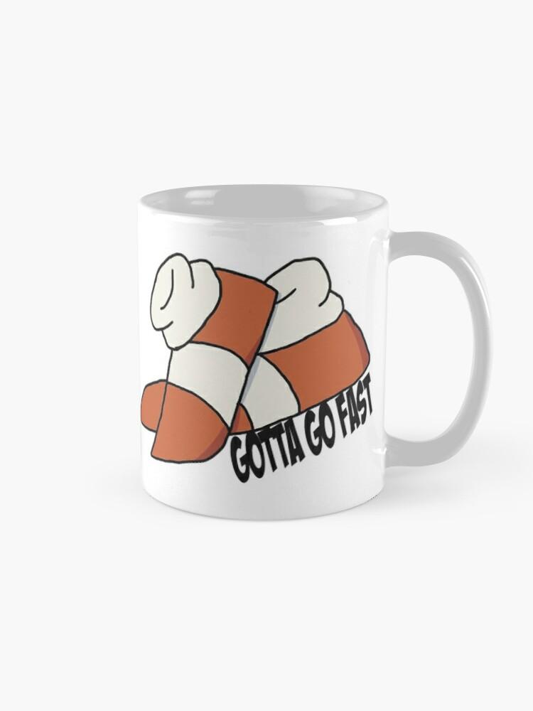 Alternate view of gotta go fast Mug