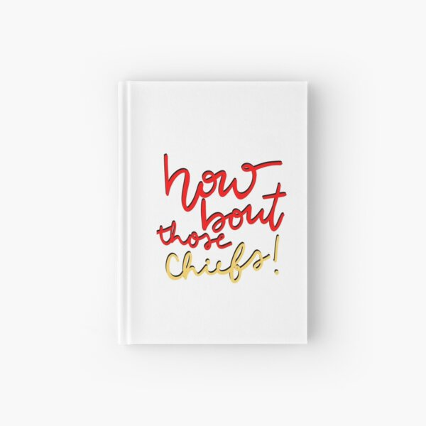 How About Those Chiefs Hardcover Journal