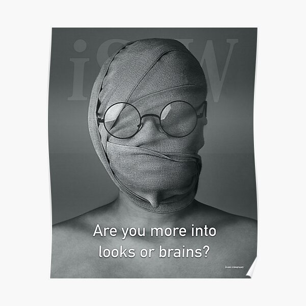 Are You More Into Looks or Brains Poster