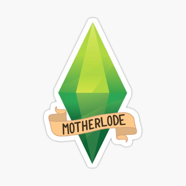 Motherlode - The Sims Sticker