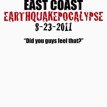 EARTHQUAKEPOCALYPSE 2011 by absinthetic