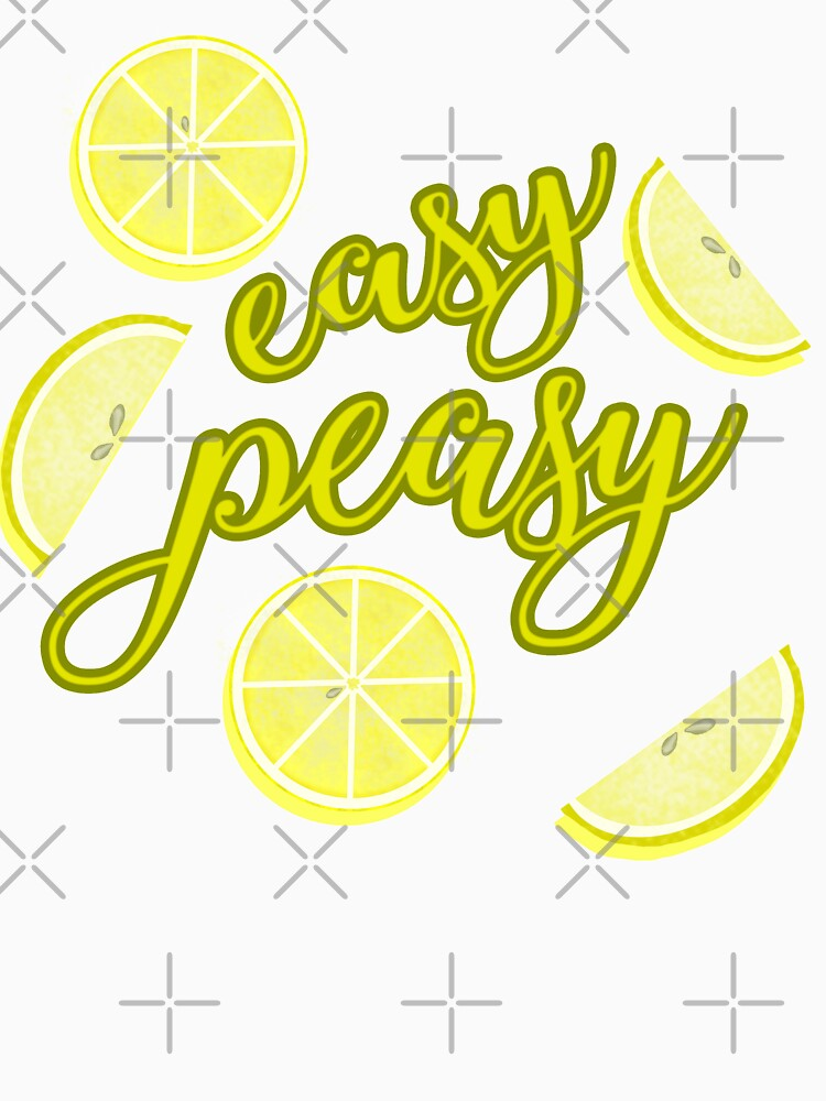 Easy Peasy Lemon Squeezy by EmilyBickell