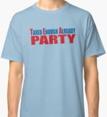 Tea Party Shirt Classic T-Shirt