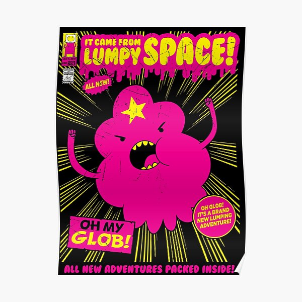 It Came From Lumpy Space Poster