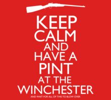 Shaun of the Dead - Keep Calm and Have A Pint At The Winchester