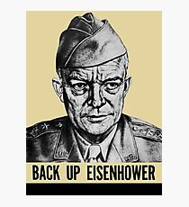 Back Up Eisenhower -- World War II Print Photographic Print