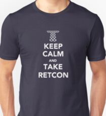 Keep Calm and Take Retcon T-Shirt