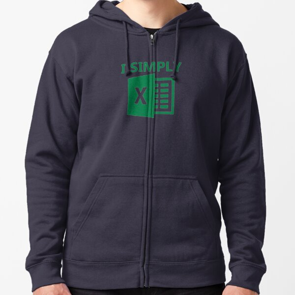 I Simply Excel Zipped Hoodie