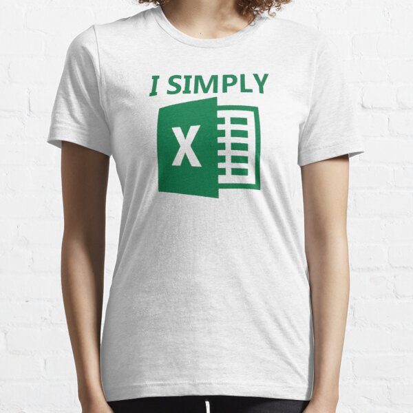 I Simply Excel Essential T-Shirt