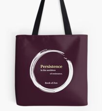 Quote About Motivation & Persistence Tote Bag