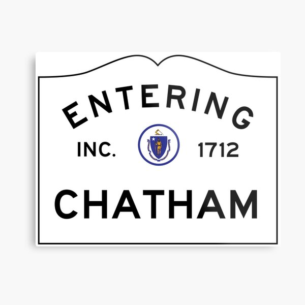Entering Chatham - Commonwealth of Massachusetts Road Sign Metal Print