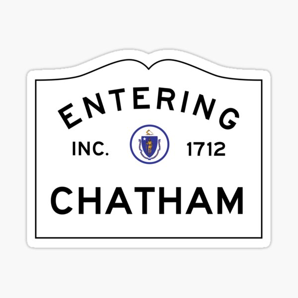 Entering Chatham - Commonwealth of Massachusetts Road Sign Sticker