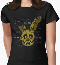 Five Nights at Freddy's - FNAF 3 - Springtrap - It's Me Women's Fitted T-Shirt