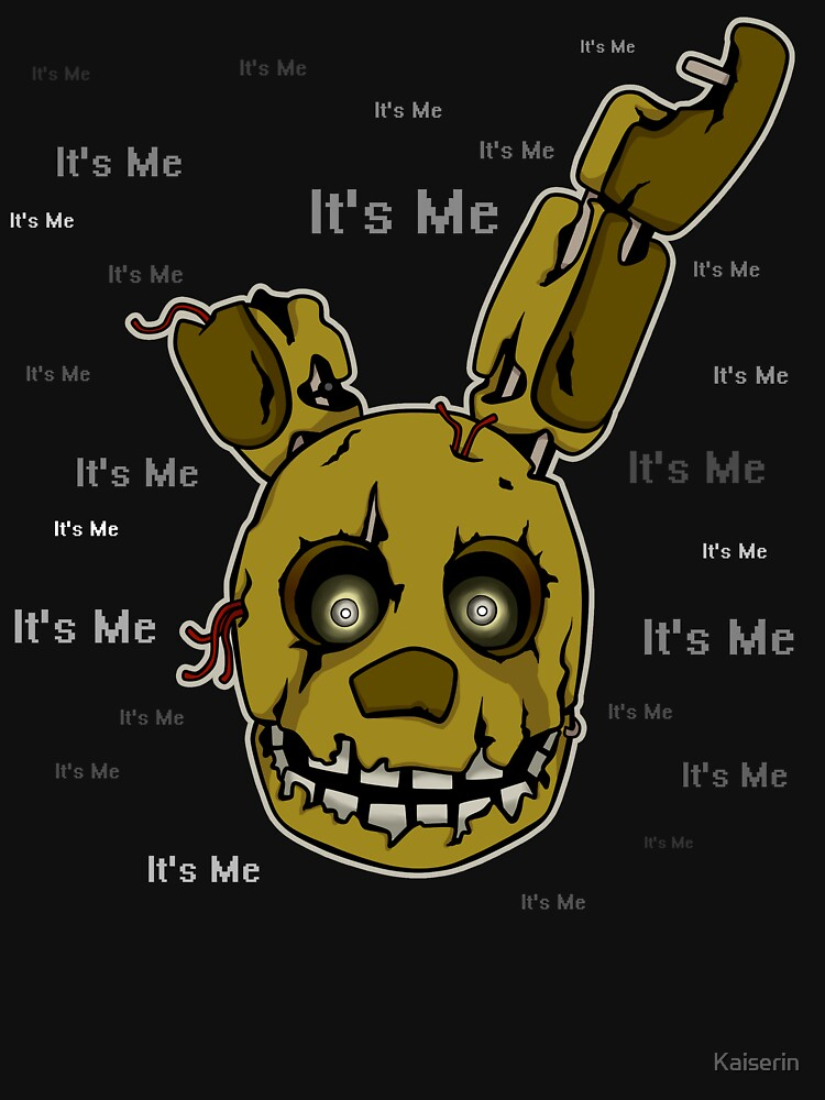 Five Nights at Freddy's - FNAF 3 - Springtrap - It's Me | Unisex T-Shirt